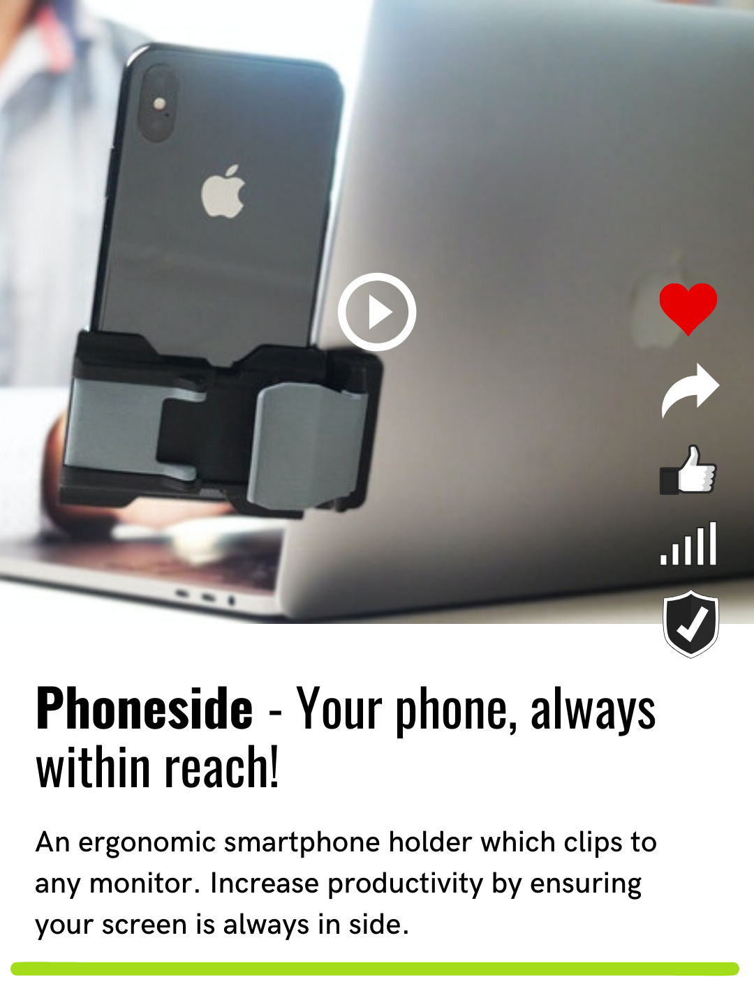 Phoneside - Your phone, always within reach!