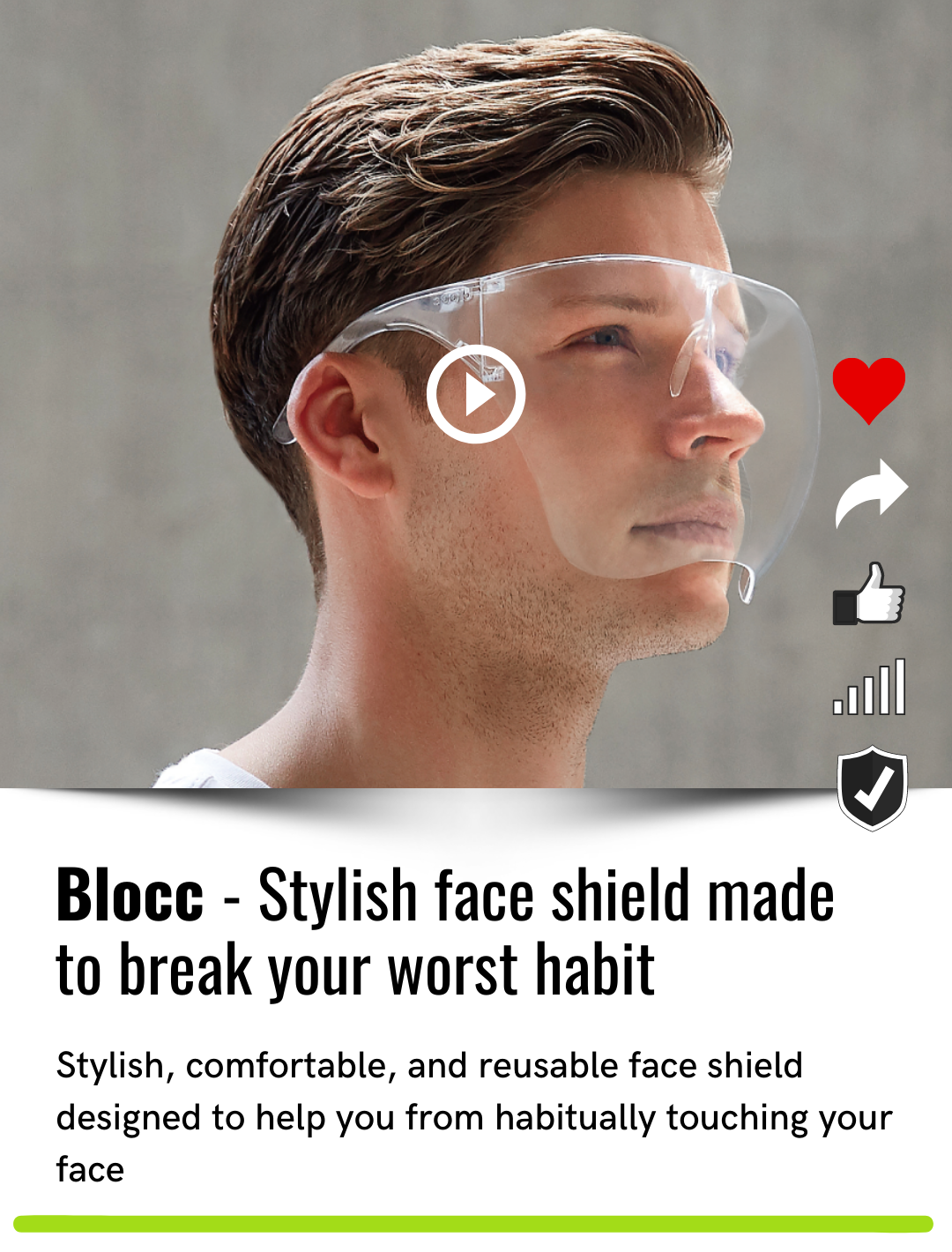 Blocc - Stylish face shield made to break your worst habit